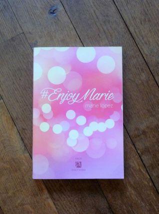 #EnjoyMarie - Marie Lopez - Editions Anne Carrière