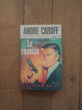 Le Frangin - André Caroff - Spécial Police- 1974-Fleuve Noir