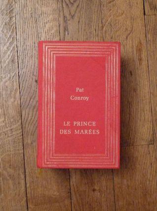 Le Prince des marees - Edition Du Club France Loisirs