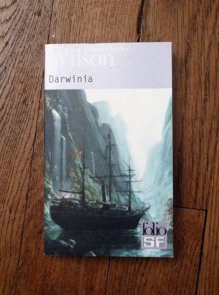Darwinia- Robert-Charles Wilson- Editions Gallimard