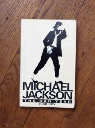 Michael Jackson- The Bad Year- Rick Sky (En Anglais)