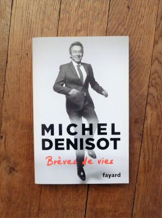 Breves De Vie- Michel Denisot- Fayard