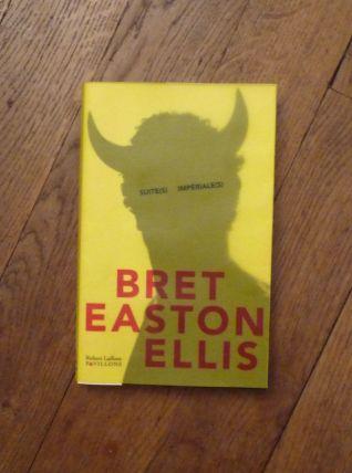 Suite(s) Impériale(s) - Bret Easton Ellis- Robert Laffont