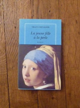 La Jeune Fille A La Perle- Tracy Chevalier- Quai Voltaire