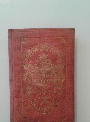 Livre les Malheurs de SOPHIE 1882