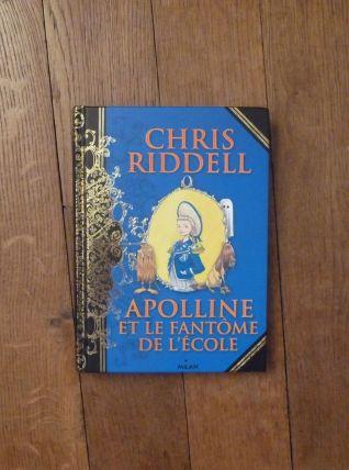 Apolline Et Le Fantome De L'Ecole- Chris Riddell- Milan Jeun