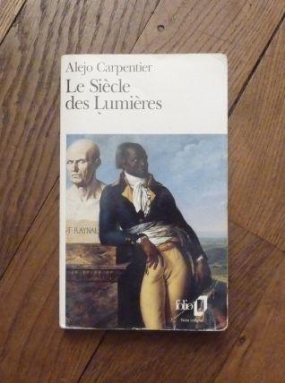 Le Siècle Des Lumières- Alejo Carpentier- Gallimard- Folio