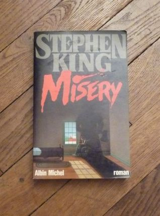 Misery- Stephen King- Albin Michel- 1989