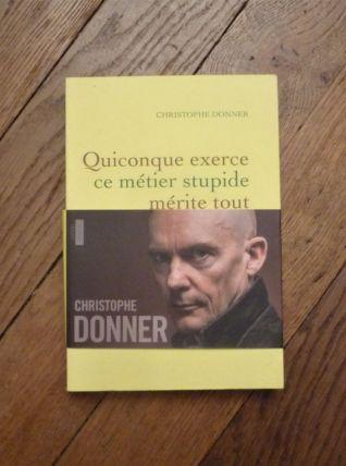 Quiconque Exerce Ce Métier Stupide Mérite Tout Ce Qui Lui...