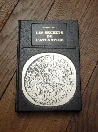 Les Secrets De L'Atlantide- Andrew Tomas- Robert Laffont