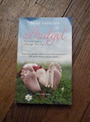 Bridget- Le Jour Qui A Chané Ma Vie- Harbison Paige