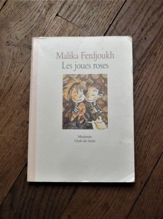 Les Joues Roses- Malika Ferdjoukh-Maximax L'Ecole Des Loisir