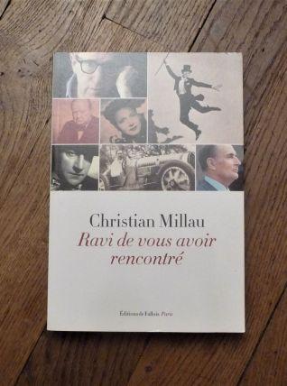 Ravi De Vous Avoir Rencontré- Christian Millau- De Fallois