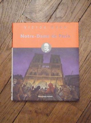 Notre Dame De Paris- Victor Hugo- Bibliothèque Hachette