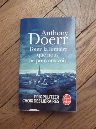 Toute La Lumière Que Nous Ne Pouvons Voir- Anthony Doerr