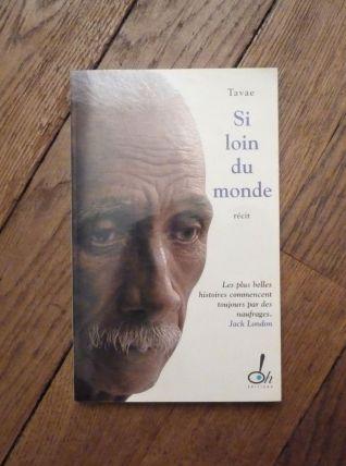 Si Loin Du Monde- Tavae Raioaoa- Oh ! Editions