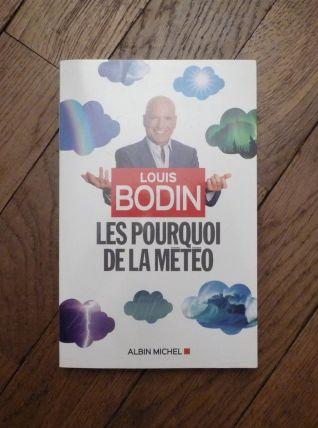 Les Pourquoi De La Météo- Louis Bodin- Albin Michel