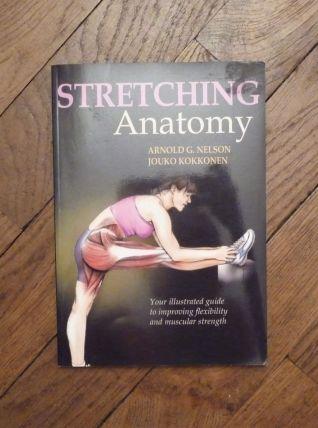 Stretching Anatomy - Arnold G Nelson- Jouko Kokkonnen- Human