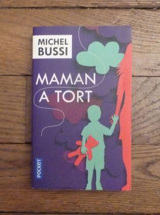 Maman A Tort- Michel Bussi- Pocket