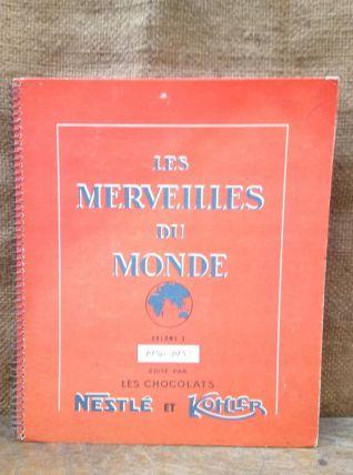 """Album d'images """"Les merveilles du monde"""" Nestlé et Kohler"""