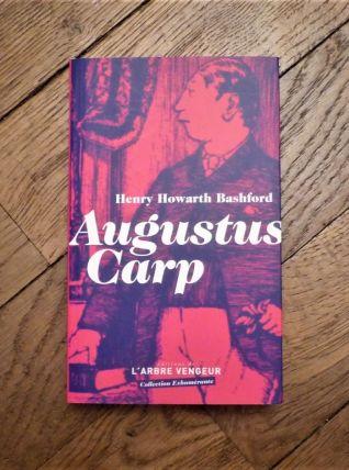 Augustus Carp Esq Par Lui Meme Ou L'autobiographie D'un ...