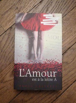 L'amour Est à La Lettre A- Paola Calvetti- France Loisirs