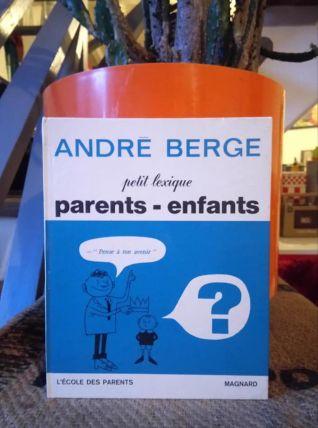 Petit lexique Parents - Enfants - André Berge - 1969