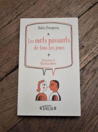 Les Mots Passants De Tous Les Jours- Didier Pourquery