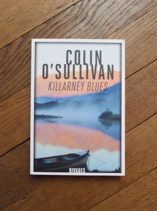 Killarney Blues- Colin O'Sullivan- Rivages Thriller