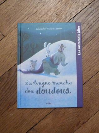 La Longue Marche des Doudous- Claire Clément- Editions Milan