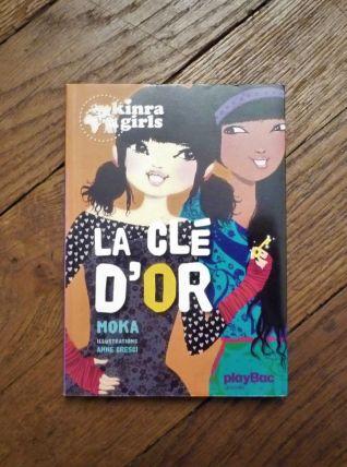 Kinra Girls- Tome 6- La Clé D'or- Moka- Play Bac Editions