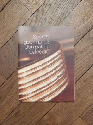 Secrets Gourmands d'un Palace Balnéaire- Blandine Vié- Ankéa