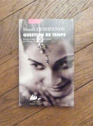 Question de Temps- Shashi Deshpande- Philippe Picquier