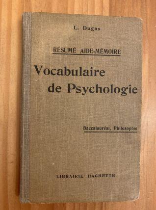 Vocabulaire de Psychologie de L.Dugas 1929
