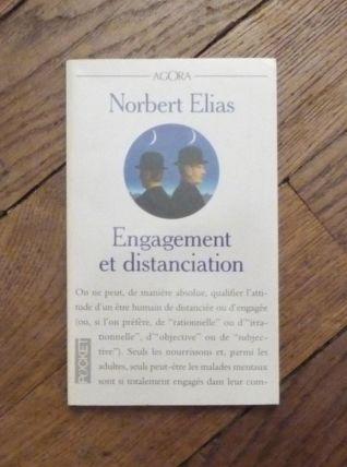 Engagement et Distanciation- Contributions à la Sociologie..