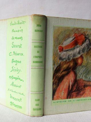 Histoire de l'impressionnisme par John Reward. 1959