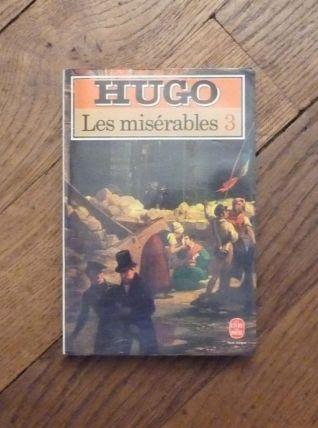 Les Miserables- Tome 3- Victor Hugo- Le Livre De Poche