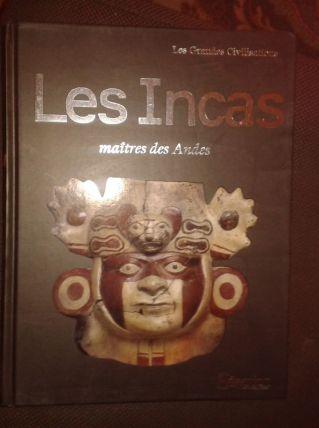 Les incas - Maîtres des andes