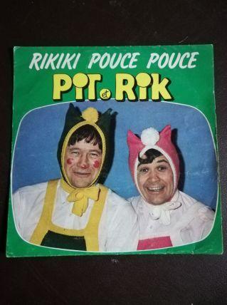 Vinyle 45t Pit et Rik / Rikiki Pouce Pouce 1982