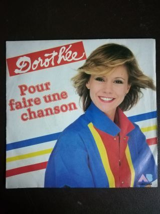 """Vinyle 45t Dorothée """"Pour faire une chanson"""""""