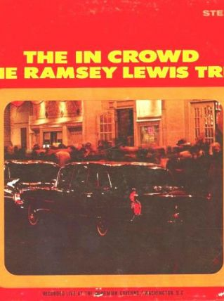 The Ramsay Lewis Trio LIVE -The in crowd