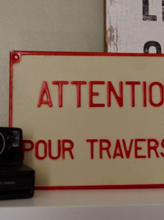 """Plaque alu """"Attention pour traverser"""""""