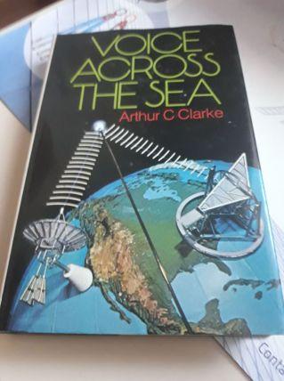 Voice across the sea arthur C.Clarke 1974