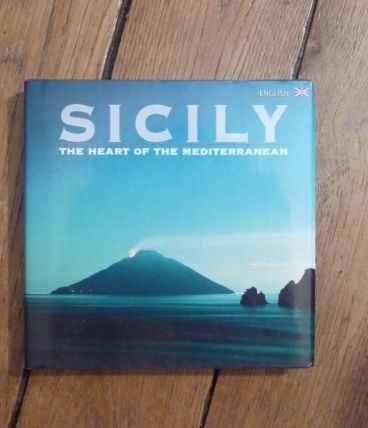 Sicily- The Heart Of The Mediterranean - Collectif  (Livre)