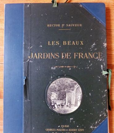 Les beaux jardins de France In-Folio