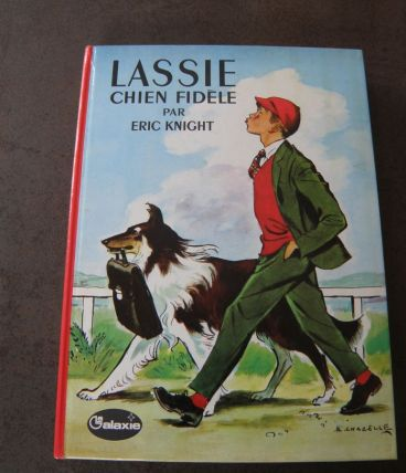 LASSIE - CHIEN FIDELE - Eric KNIGHT - ED GALAXIE 1973