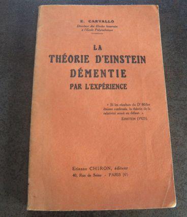 1934 - LA THEORIE D'EINSTEIN démentie par l'expérience -