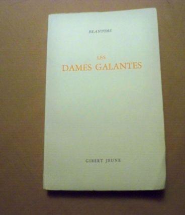 Livre  Les dames galantes de Brantôme