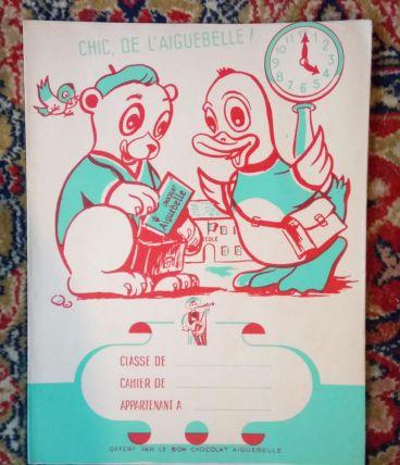 """Ancien protège-cahier publicitaire """" Chocolat Aiguebelle"""""""