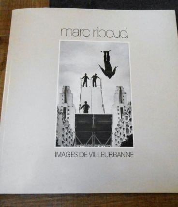 COLLECTION MARC RIBOUD - IMAGES DE VILLEURBANNE / IMAGES DES